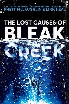 The Lost Causes of Bleak Creek