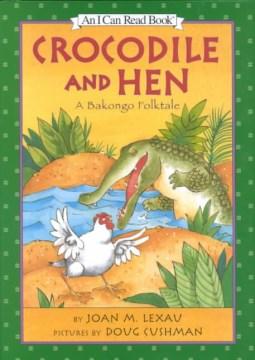 Bookjacket for  Crocodile and Hen
