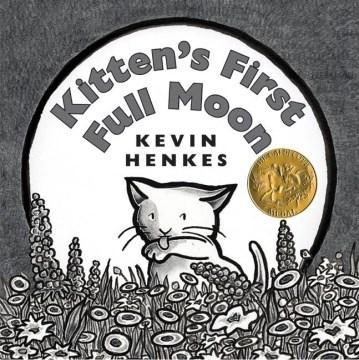 Bookjacket for  Kitten's First Full Moon