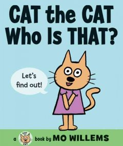 Bookjacket for  Cat the Cat, Who is That?