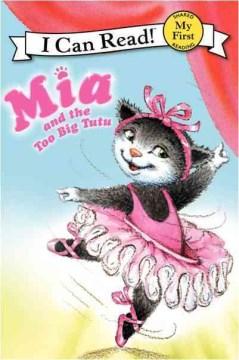 Bookjacket for  Mia and the too big tutu