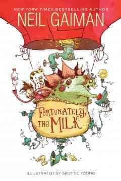 Bookjacket for  Fortunately, the Milk