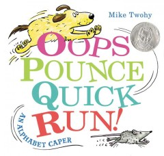 Bookjacket for  Oops pounce quick run!