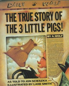 Bookjacket for The True Story of the 3 Little Pigs