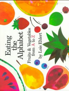 Bookjacket for  Eating the Alphabet : Fruits and Vegetables from A to Z