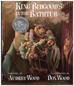 Bookjacket for  King Bidgood's in the bathtub