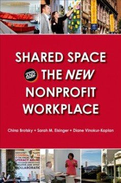Bookjacket for  Shared space and the new nonprofit workplace