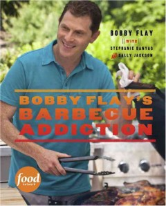 bookjacket for Bobby Flay's barbecue addiction