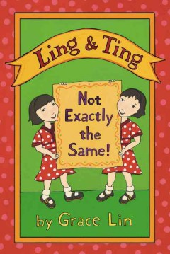 Bookjacket for  Ling & Ting : Not Exactly the Same!