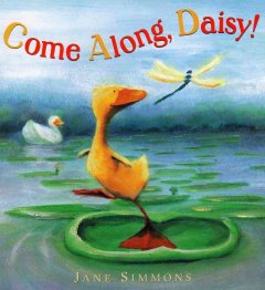 Bookjacket for  Come Along, Daisy!