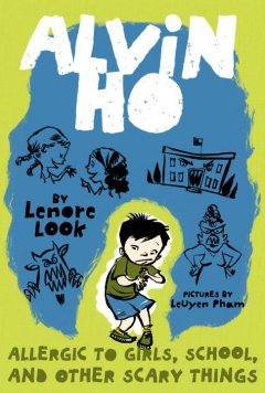 Bookjacket for  Alvin Ho Allergic to Girls, School, and Other Scary Things