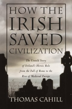Bookjacket for  How the Irish saved civilization