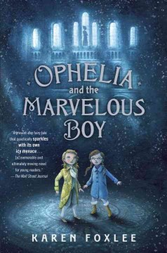 Bookjacket for  Ophelia and the Marvelous Boy