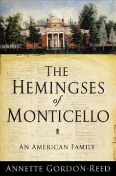 Bookjacket for The Hemingses of Monticello : an American family