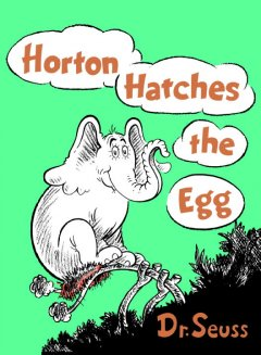 Bookjacket for  Horton Hatches the Egg