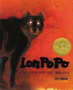 Bookjacket for  Lon Po Po : A Red-Riding Hood Story from China