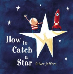 Bookjacket for  How to Catch a Star