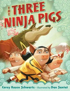 Bookjacket for The Three ninja pigs