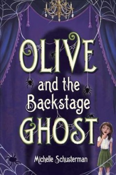 Bookjacket for  Olive and the backstage ghost