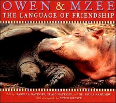 Bookjacket for  Owen & Mzee : the language of friendship