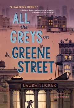 Bookjacket for  All the Greys on Greene Street