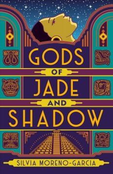 Bookjacket for  Gods of jade and shadow