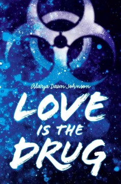 Bookjacket for  Love is the Drug