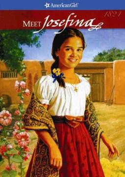 Bookjacket for  Meet Josefina, an American Girl