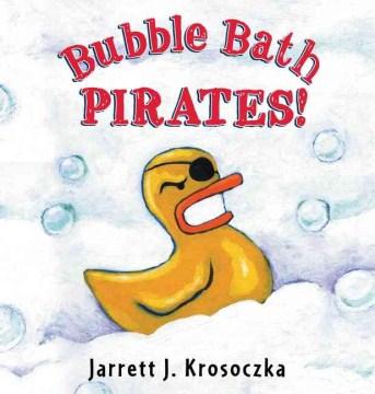 Bookjacket for  Bubble bath pirates