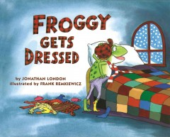 Bookjacket for  Froggy Gets Dressed