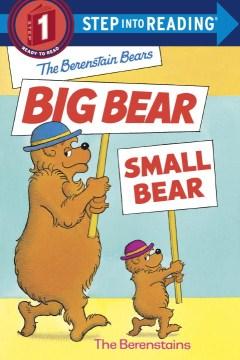 Bookjacket for The Berenstain Bears big bear, small bear