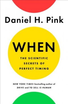 Bookjacket for  When : the scientific secrets of perfect timing