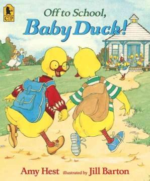 Bookjacket for  Off to School, Baby Duck!