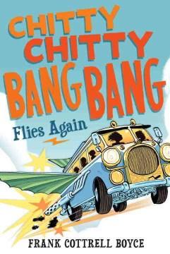 Bookjacket for  Chitty Chitty Bang Bang Flies Again