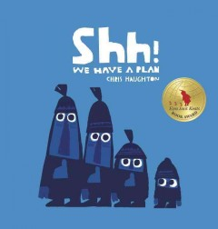 Bookjacket for  Shh! We Have a Plan