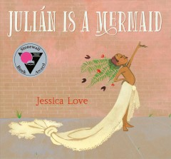 Bookjacket for  Julián is a mermaid