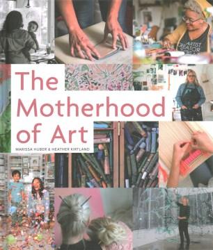 bookjacket for The motherhood of art