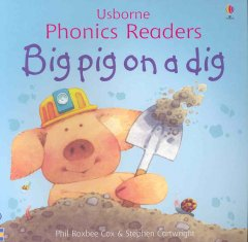 Bookjacket for  Big Pig on a dig