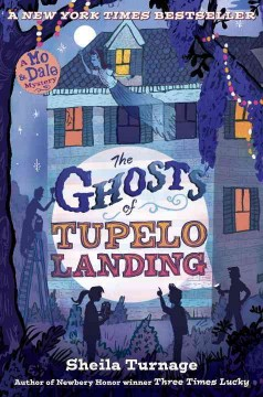 Bookjacket for The Ghosts of Tupelo Landing