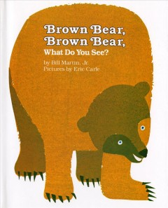 Bookjacket for  Brown Bear, Brown Bear, What Do You See?