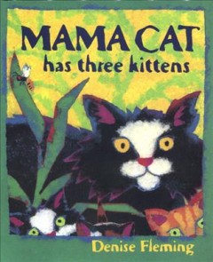 Bookjacket for  Mama Cat Has Three Kittens