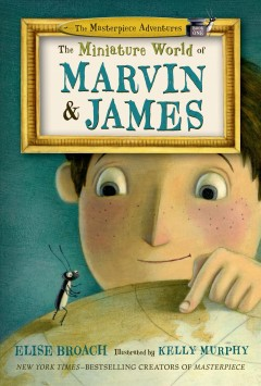 Bookjacket for The Miniature World of Marvin & James
