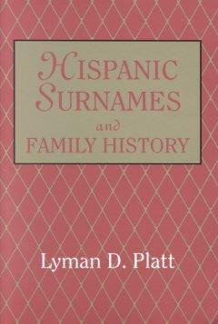 Bookjacket for  Hispanic surnames and family history