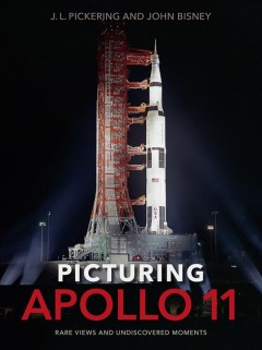 Bookjacket for  Picturing Apollo 11