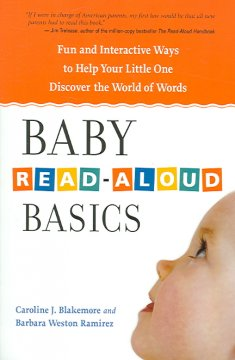 Bookjacket for  Baby Read-Aloud Basics : Fun and Interactive Ways to Help Your Little One Discover the World of Words