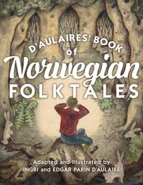 Bookjacket for  D'Aulaires' Book of Norwegian Folktales