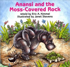 Bookjacket for  Anansi and the Moss-Covered Rock