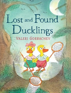 Bookjacket for  Lost and Found Ducklings