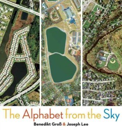 Bookjacket for  ABC : The Alphabet from the Sky