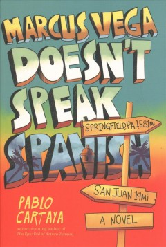 Bookjacket for  Marcus Vega doesn't speak Spanish